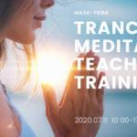 中島正明「トランス瞑想®︎」講師養成講座 – 7/11(土)開催